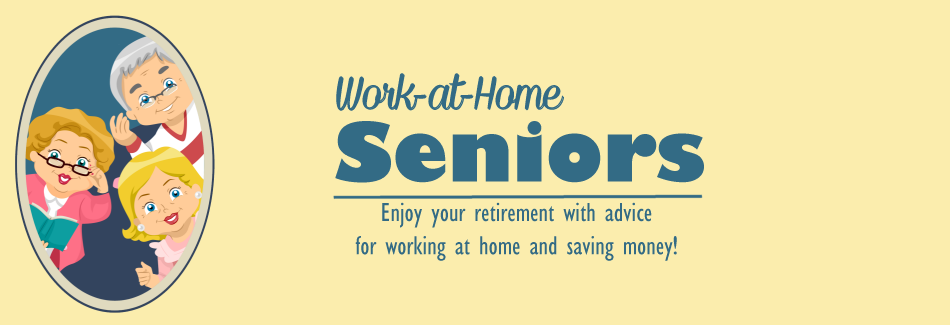 Work at Home Seniors