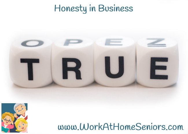 Honesty in Business from WorkAtHomeSeniors.com