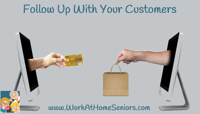 Follow Up With your Customers
