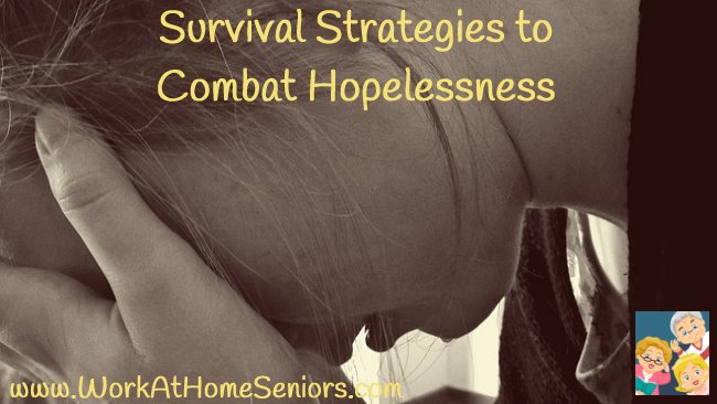 Survival Strategies to Combat Hopelessness